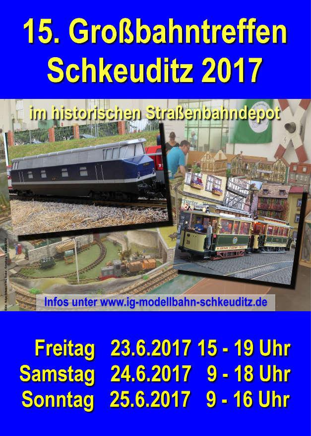 17. Großbahntreffen in Schkeuditz 2017, Plakat, Quelle: Uwe Männike 2017
